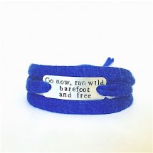 Go now run wild barefoot and free armband